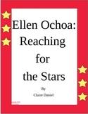 Ellen Ochoa:  Reaching for the Stars By Claire Daniel