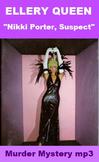 Ellery Queen Mystery - Nikki Porter, Suspect (mp3)