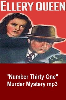 Ellery Queen Mystery - Number Thirty One mp3