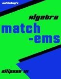 Ellipse Matching III