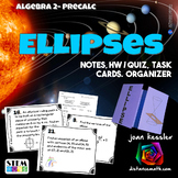 Ellipses Conic Sections Task Cards and Foldable Organizer plus HW