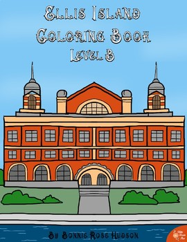 Ellis Island Coloring Book-Level B