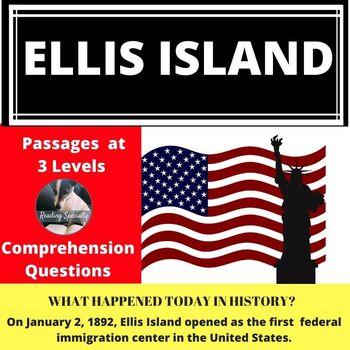 Ellis Island/Immigration Differentiated Reading Comprehension Passage Jan 2