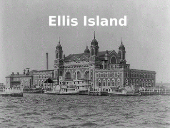 Ellis Island - Power Point full history facts immigration pictures review