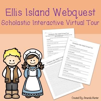 Ellis Island Webquest- Scholastic Interactive Virtual Tour