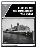 Ellis Island and Immigration Web Quest