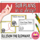 Ellison the Elephant - Sub Plans in a Snap!