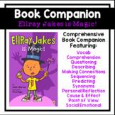 Ellray Jakes is Magic! Book Companion | Novel Study | Comp