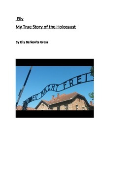 Elly : My True Story of the Holocaust