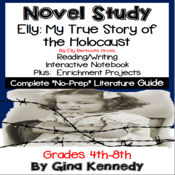 Elly, My True Story of the Holocaust Novel Study, + Enrichment Project Menu