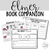 Elmer the Elephant - Book Companion- No Prep Activities