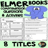Elmer Books Comprehension Questions and Activities