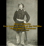 Elmer Ellsworth: First Combat Casualty of the Civil War Primary Source Worksheet