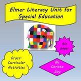 Elmer Literacy Plus Unit for Special Education