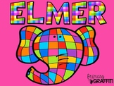 Elmer {Low Prep Resources}