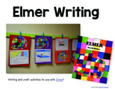 Elmer Writing and Craft