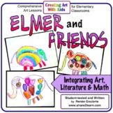 Art Lesson Elmer and Friends Connecting Art, Literature, and Math