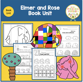 Elmer and Rose  Book Unit