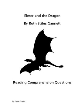Elmer and the Dragon Reading Comprehension Questions