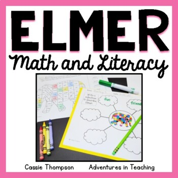 Elmer the Elephant Math and Literacy Integrated Unit