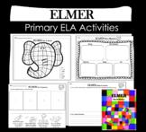 Elmer the Elephant Primary ELA Activities