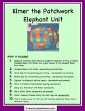 Elmer the Patchwork Elephant Unit - Friends and Elephants