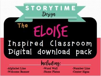 Eloise Inspired Classroom Decor Pack