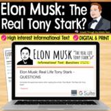 Elon Musk Informational Text: Reading & Comprehension (Digital & Print)