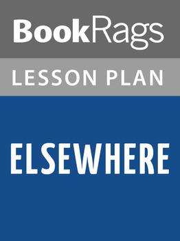 Elsewhere Lesson Plans