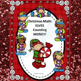 Christmas Elves (Counting Money Activities)