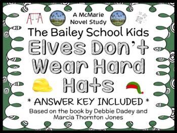 Elves Don't Wear Hard Hats (The Bailey School Kids) Novel