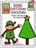 Elves Don't Wear Hard Hats ~ Bailey School Kids Series ~ Reading Packet
