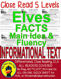 Elves CLOSE READING 5 LEVELED PASSAGES Main idea Fluency Check TDQs & More