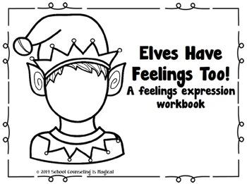 Elves Have Feelings Too: A Feelings Expression Workbook