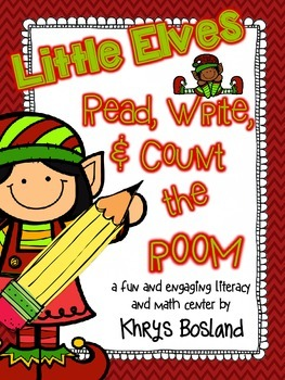 Elves Read, Write, and Count the Room {Literacy and Math} {CCSS}