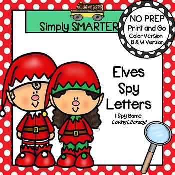 Elves Spy Letters:  NO PREP Christmas Themed Letter Matching I Spy Game