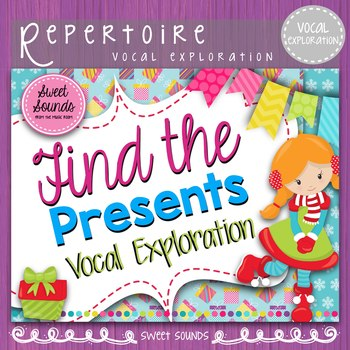 Find the Presents {Winter Vocal Exploration}