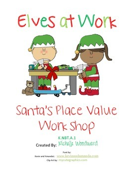 Elves at Work; Santa's Place Value Workshop