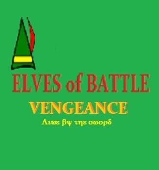 Elves of Battle VENGEANCE