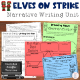 Christmas Writing: Elves on Strike Narrative Unit with Goo