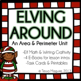 An Area & Perimeter Unit: Elving Around