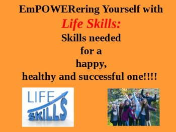 EmPOWERing Yourself with Life Skills