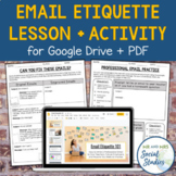 Email Etiquette Lesson: How to Write an Email (for Google Drive + PDF)