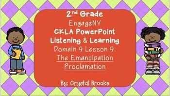 Emancipation Proclamation CKLA L & L Domain 9 Lesson 9 POWERPOINT