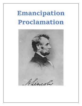 Lincoln's Emancipation Proclamation Complete Text with Comprehension Assessment