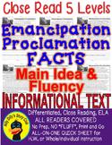 Emancipation Proclamation CLOSE READING LEVELED PASSAGES Main Idea Fluency TDQs