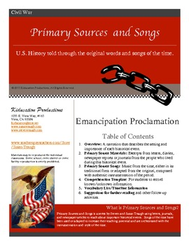 Emancipation Proclamation--Primary Sources and Songs--The Civil War
