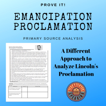 Emancipation Proclamation:  Prove It! Primary Source Analysis