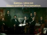 Emancipation Proclamation/Shiloh/Fort Wagner