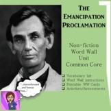 Emancipation Proclamation Word Wall Unit: Non-fiction: Common Core